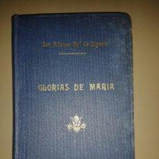 Libros de segunda mano: GLORIAS DE MARIA. SAN ALFONSO MARÍA DE LIGORIO. Lote 86179064