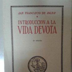 Gebrauchte Bücher - INTRODUCCIÓN A LA VIDA DEVOTA. SAN FRANCISCO DE SALES - 86183420
