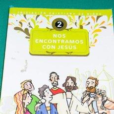 Libros de segunda mano: NOS ENCONTRAMOS CON JESÚS (INICIACIÓN CRISTIANA DE NIÑOS). Lote 86212064