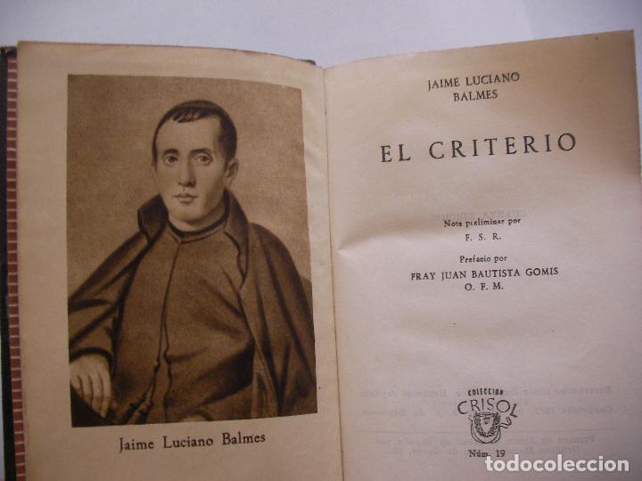 Libros de segunda mano: BALMES - EL CRITERIO - COLECCION CRISOL - Foto 2 - 86352444