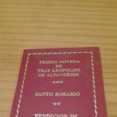 Libros de segunda mano: TRIDUO NOVENA FRAY LEOPOLDO DE ALPANDEIRE. Lote 86587064