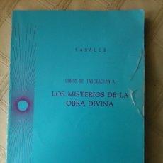 Libros de segunda mano: CURSO DE INICIACIÓN A LOS MISTERIOS DE LA OBRA DIVINA - KABALEB- 1982.. Lote 86715295