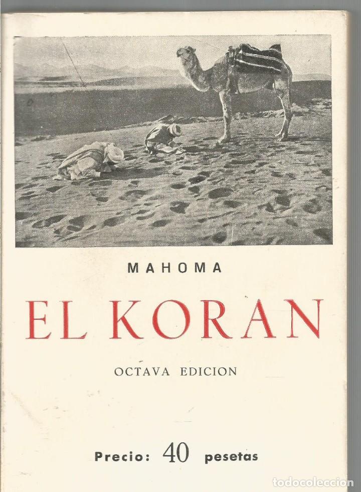MAHOMA. EL KORAN. (Libros de Segunda Mano - Religión)