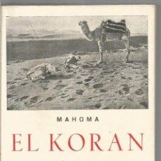 Libros de segunda mano: MAHOMA. EL KORAN.. Lote 86718588