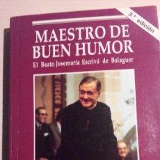 Libros de segunda mano: MAESTRO DE BUEN HUMOR, JOSE LUIS SORIA RIALP. Lote 86729172