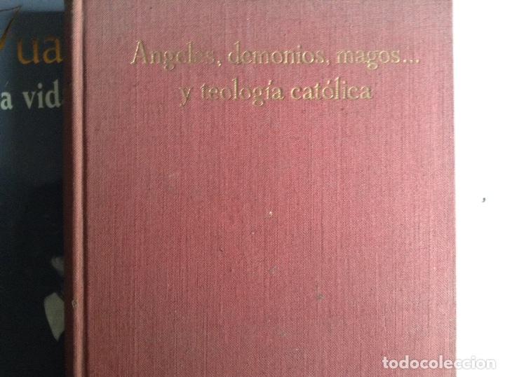 ÁNGELES,DEMONIOS,MAGOS Y TEOLOGÍA CATÓLICA. P. JESÚS BUJANDA (Libros de Segunda Mano - Religión)