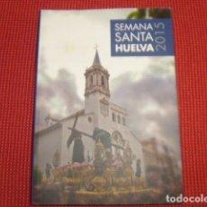 Libros de segunda mano: SEMANA SANTA HUELVA 2015. Lote 87354324