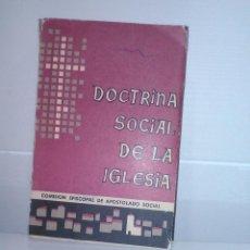 Libros de segunda mano: DOCTRINA SOCIAL DE LA IGLESIA. Lote 87561268