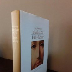 Libros de segunda mano: PAPA BENEDICTO XVI- JESUS DE NAZARET - JOSEPH RATZINGER - RIZZOLI. Lote 88107472