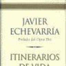 Libros de segunda mano: ITINERARIOS DE VIDA CRISTIANA. - JAVIER ECHEVARRIA.. Lote 38968446