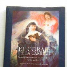 Libros de segunda mano: EL CORAJE DE LA CARIDAD (SANTA MARÍA JOSEFA DEL CORAZÓN DE JESÚS) - MIGUEL ÁNGEL VELASCO. Lote 88174060