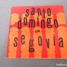 Libros de segunda mano: SANTO DOMINGO EN SEGOVIA. Lote 88344640