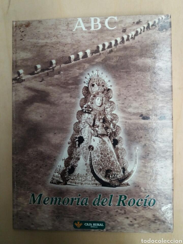 MEMORIA DEL ROCIO, DIARIO ABC (Libros de Segunda Mano - Religión)
