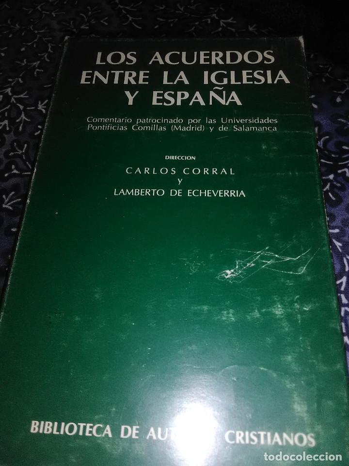 LOS ACUERDOS ENTRE LA IGLESIA Y ESPAÑA. C. CORRAL Y L. DE ECHEVERRÍA. BAC Nº 410. 1980. (Libros de Segunda Mano - Religión)