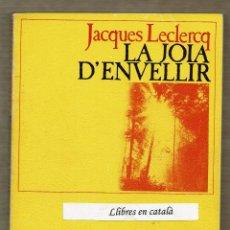 Libros de segunda mano - La joia d'envellir - Jacques Leclerq - 90376348