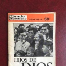 Libros de segunda mano: MUNDO CRISTIANO. HIJOS DE DIOS, MANUEL FERNÁNDEZ AREAL. Nº 59, 1968. Lote 90532060