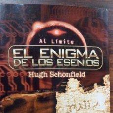 Libros de segunda mano: EL ENIGMA DE LOS ESENIOS. HUGH SCHONFIELD. Lote 90533985