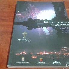 Libros de segunda mano: LIBRO SEMANA SANTA YECLA 2008. Lote 90554335