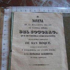 Libros de segunda mano: NOVENA DE LA MILAGROSA IMAGEN DE NTRA SRA DEL SOCORRO - IGLESIA SAN ROQUE 1860 - SEVILLA 16 PAGINAS. Lote 91143075
