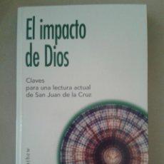 Libros de segunda mano: EL IMPACTO DE DIOS. IAIN MATHEW. Lote 91340175