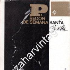 Libros de segunda mano: SEMANA SANTA DE SEVILLA, 1965, PREGON PRONUNCIADO POR JOSE MARIA CIRARDA LACHIONDO, DECICADO. Lote 91345725