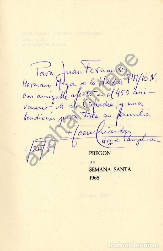 Libros de segunda mano: SEMANA SANTA DE SEVILLA, 1965, PREGON PRONUNCIADO POR JOSE MARIA CIRARDA LACHIONDO, decicado - Foto 2 - 91345725