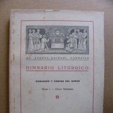 Libros de segunda mano - Libro Himnario Liturgico Domingos y Fiestas del Señor Dr Andres Caimari - Canciones religiosas - 91694990