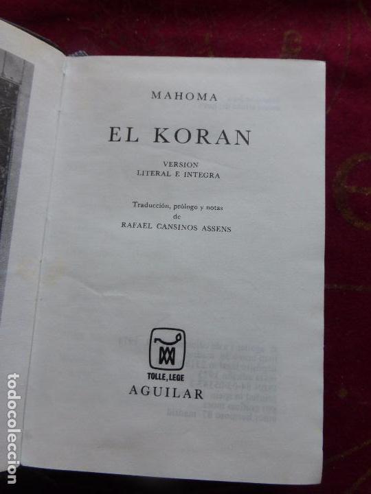 Libros de segunda mano: MAHOMA EL KORAN - AGUILAR 1973 JOYA - Foto 4 - 91846670