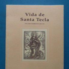 Libros de segunda mano: VIDA DE SANTA TECLA. JOSEP DOMENECH I CIRCUNS. 1ª EDICIO 1993. Lote 191952972