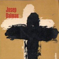 Libros de segunda mano: JOSEP DALMAU : CONTRAPUNTOS AL CAMINO DEL OPUS DEI (MÉXICO, 1972). Lote 92178670
