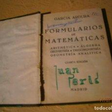 Libros de segunda mano: LIBRO FORMULARIOS DE MATEMÁTICAS GARCIA ARDURA 1958 L-12331-99. Lote 92699905