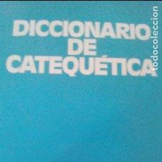 Libros de segunda mano: DICCIONARIO DE CATEQUETICA, DIRIGIDO POR JOSEPH GEVAERT, EDITORIAL CCS. Lote 93093115
