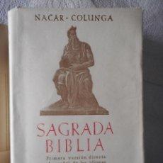 Libros de segunda mano: SAGRADA BIBLIA. NACAR - COLUNGA. BIBLIOTECA DE AUTORES CRISTIANOS. 1408 PÁGINAS. 1959. CON MAPAS. Lote 93105480