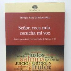 Libros de segunda mano: SEÑOR, ROCA MIA, ESCUCHA MI VOZ - ENRIQUE SANZ JIMENEZ-RICO - VERBO DIVINO - COMO NUEVO. Lote 93700020