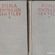 Libros de segunda mano: SANTO TOMÁS DE AQUINO : SUMA CONTRA GENTILES - DOS TOMOS (BIBL. AUTORES CRISTIANOS, 1952) BILINGÜE. Lote 93861775