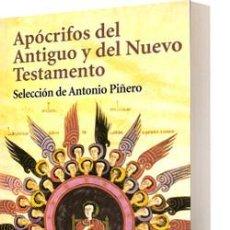 Libros de segunda mano: APÓCRIFOS DEL ANTIGUO Y DEL NUEVO TESTAMENTO. Lote 94022225