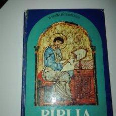 Libros de segunda mano: BIBLIA. PARA EL ESTUDIO Y ENSEÑANZA DE LA RELIGIÓN. MARTÍN SÁNCHEZ. SEGUNDA EDICIÓN, 1975.. Lote 94082113