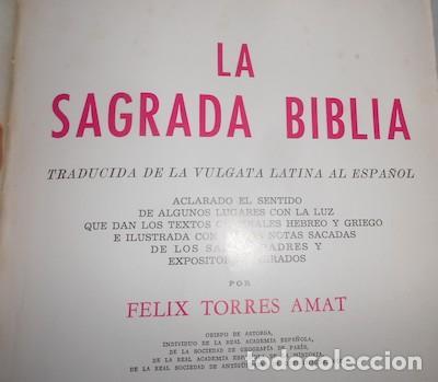 Libros de segunda mano: SAGRADA BIBLIA GUADALUPANA, TRADUCIDA DE LA VULGATA LATINA AL ESPAÑOL POR FÉLIX TORRES AMAT, 1965 - Foto 4 - 94438570
