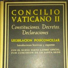 Libros de segunda mano: CONCILIO VATICANO II, CONSTITUCIONES.DECRETOS.DECLARACIONES, B.A.C.. Lote 94940971