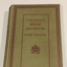 Libros de segunda mano: DERECHO SAGRAMENTAL Y PENAL ESPECIAL 1918. Lote 95281006