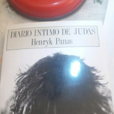 Libros de segunda mano: LIBRO DE RELIGIÓN. DIARIO ÍNTIMO DE JUDAS. DE HENRYK PANAS. Lote 95288575