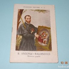 Libros de segunda mano: SANTOS Y BEATOS DE LA COMPAÑÍA DE JESÚS - B. ANTONIO BALDINUCCI DE 1943 CELESTINO TESTORE S. J.. Lote 95300971
