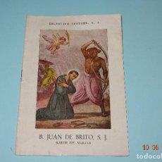 Libros de segunda mano: SANTOS Y BEATOS DE LA COMPAÑÍA DE JESÚS - B. JUAN DE BRITO S. J. DE 1943 CELESTINO TESTORE S. J.. Lote 95301307