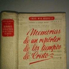 Libros de segunda mano: MEMORIAS DE UN REPÓRTER DE LOS TIEMPOS DE CRISTO Y LA LEYENDA MARIANA 1951 C. M. DE HEREDIA 1ª ED.. Lote 95449755