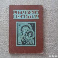 Libros de segunda mano: LIBRO DE LITURGIA BIZANTINA.. Lote 95818595