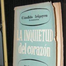 Libros de segunda mano: LA INQUIETUD DEL CORAZON - CÁNDIDO IRIGOYEN - MEXICO - REDENTORISTA - 1958. Lote 95942051