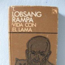 Libros de segunda mano: VIDA CON EL LAMA (LOBSANG RAMPA) COLECCIÓN ÁNCORA Y DELFÍN 516, PRIMERA 1ª EDICIÓN 1981. Lote 95942163