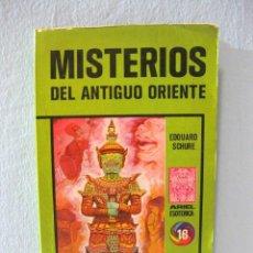 Libros de segunda mano: MISTERIOS DEL ANTIGUO ORIENTE (EDOUARD SCHURÉ) ORIENTALISMO, RAMA, KRISHNA, SABIDURÍA ORIENTAL. Lote 95942347