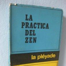 Libros de segunda mano: LA PRÁCTICA DEL ZEN (CHANG CHEN-CHI) BUDISMO ZEN - CHAN. FILOSOFÍA, RELIGIÓN. Lote 95942615
