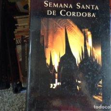Libros de segunda mano: SEMANA SANTA DE CÓRDOBA. PABLO GARCÍA BAENA. Lote 95951262